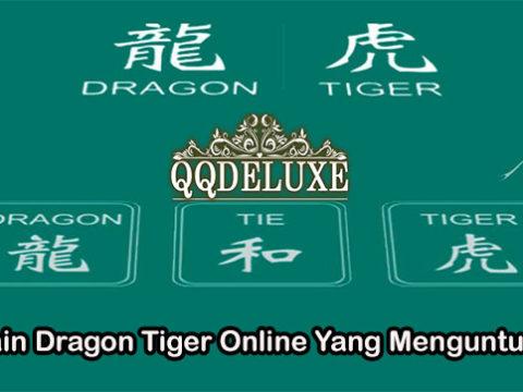 Bermain Dragon Tiger Online Yang Menguntungkan
